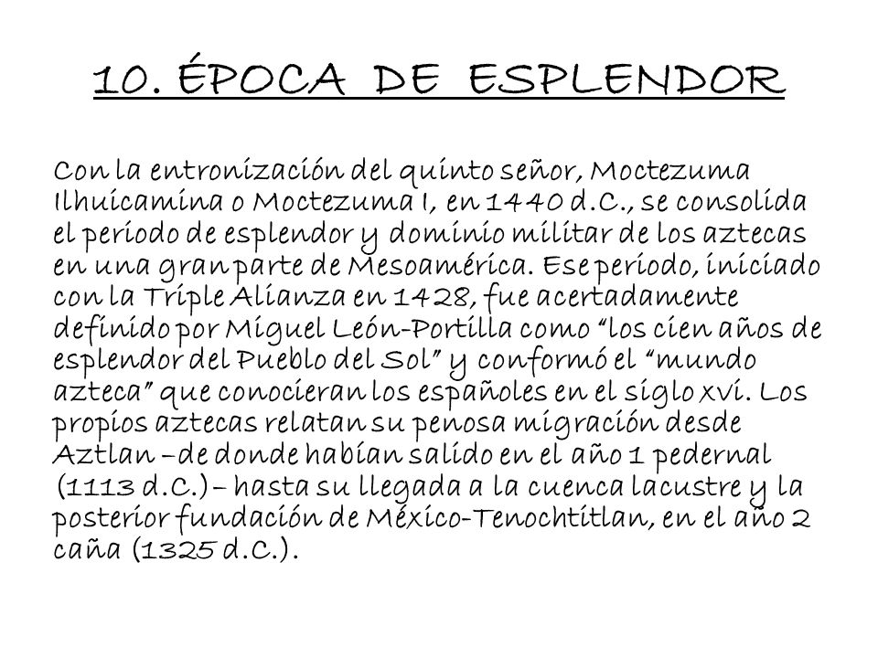 10. ÉPOCA DE ESPLENDOR
