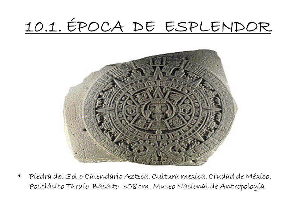 10.1. ÉPOCA DE ESPLENDOR
