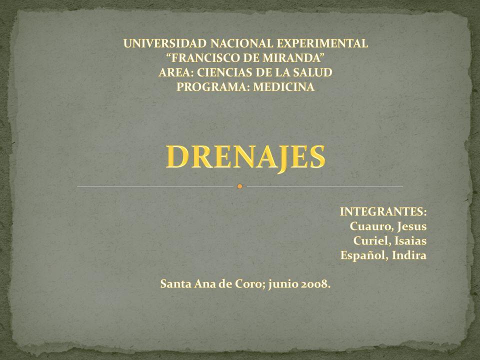 DRENAJES UNIVERSIDAD NACIONAL EXPERIMENTAL FRANCISCO DE MIRANDA