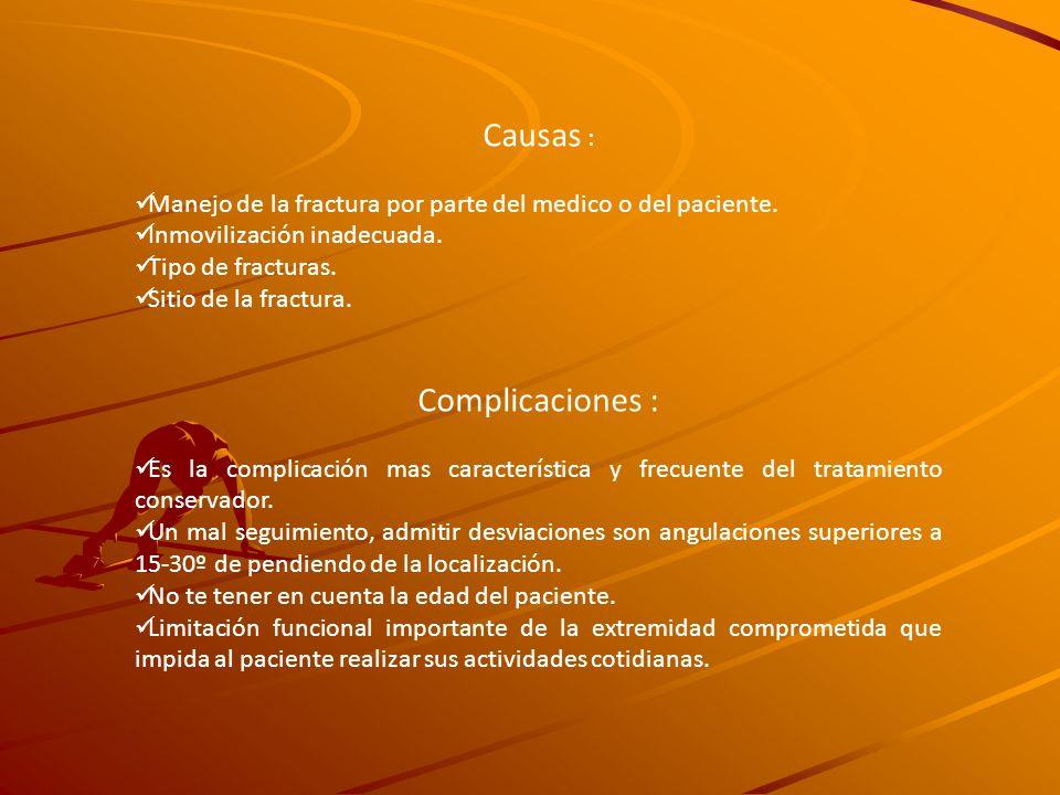 Causas : Complicaciones :