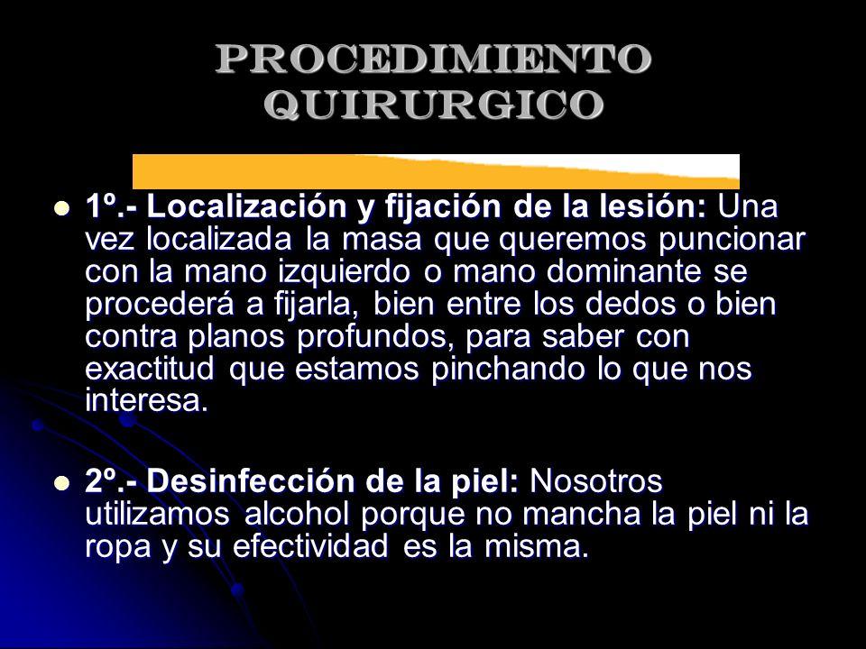 PROCEDIMIENTO QUIRURGICO