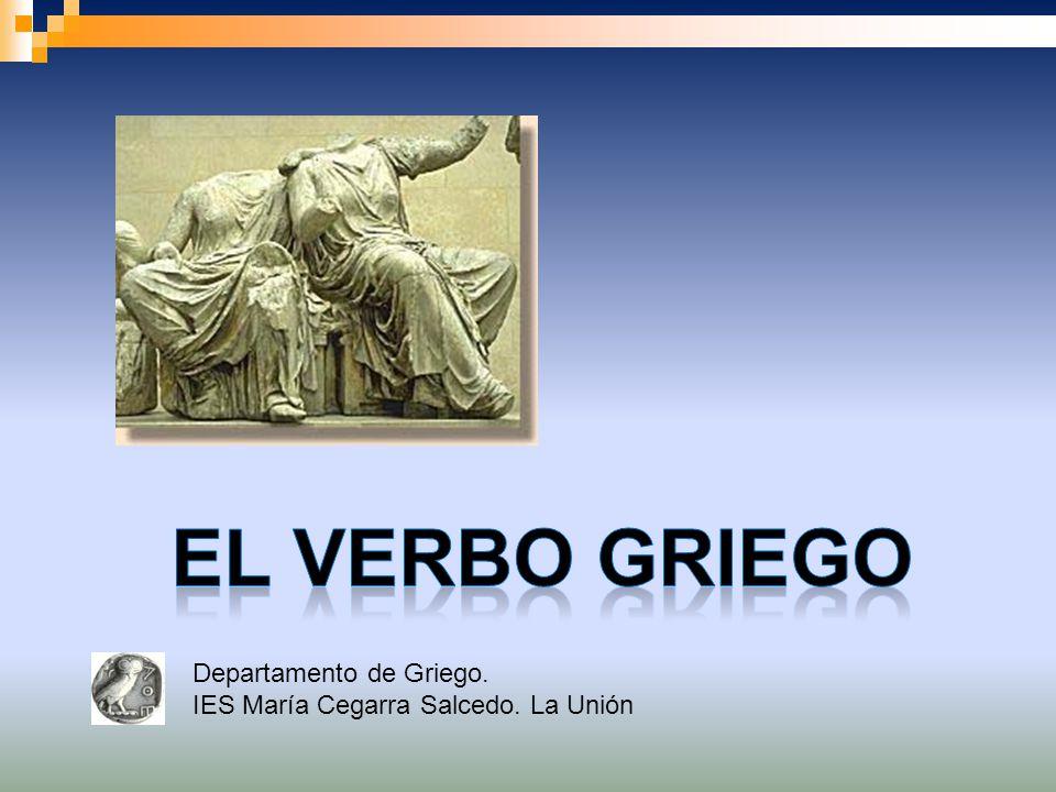 El verbo griego Departamento de Griego.