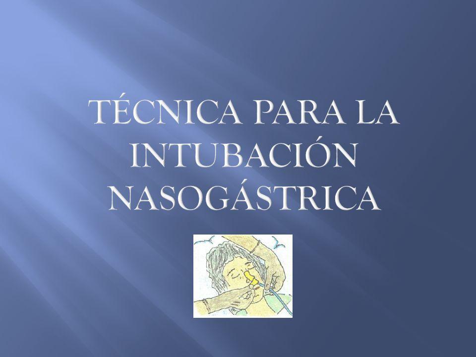 Técnica para la intubación nasogástrica