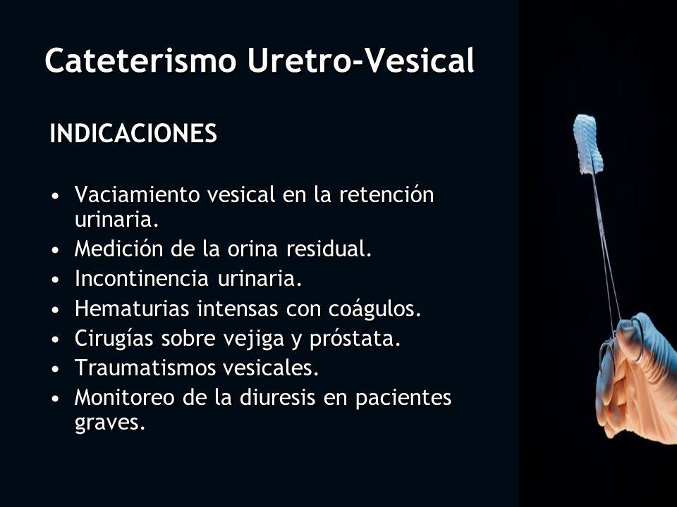 Cateterismo Uretro-Vesical