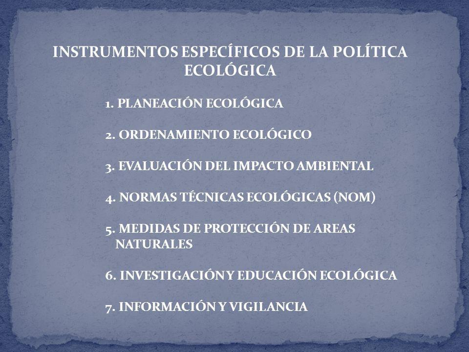 INSTRUMENTOS ESPECÍFICOS DE LA POLÍTICA