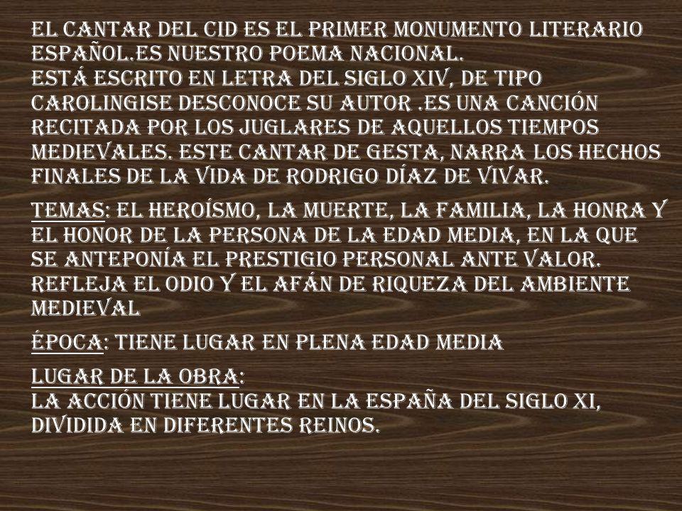 El Cantar del Cid es el primer monumento literario español