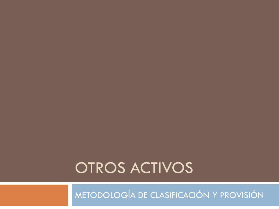 METODOLOGÍA DE CLASIFICACIÓN Y PROVISIÓN