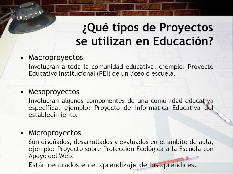 ¿Qué tipos de Proyectos se utilizan en Educación