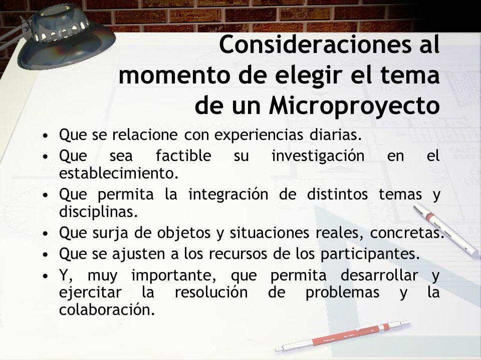 Consideraciones al momento de elegir el tema de un Microproyecto