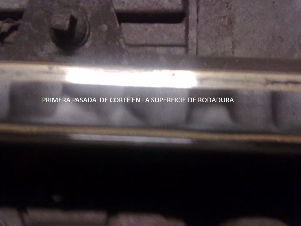 PRIMERA PASADA DE CORTE EN LA SUPERFICIE DE RODADURA