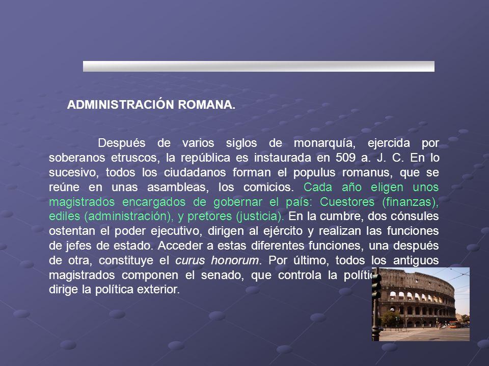 ADMINISTRACIÓN ROMANA.