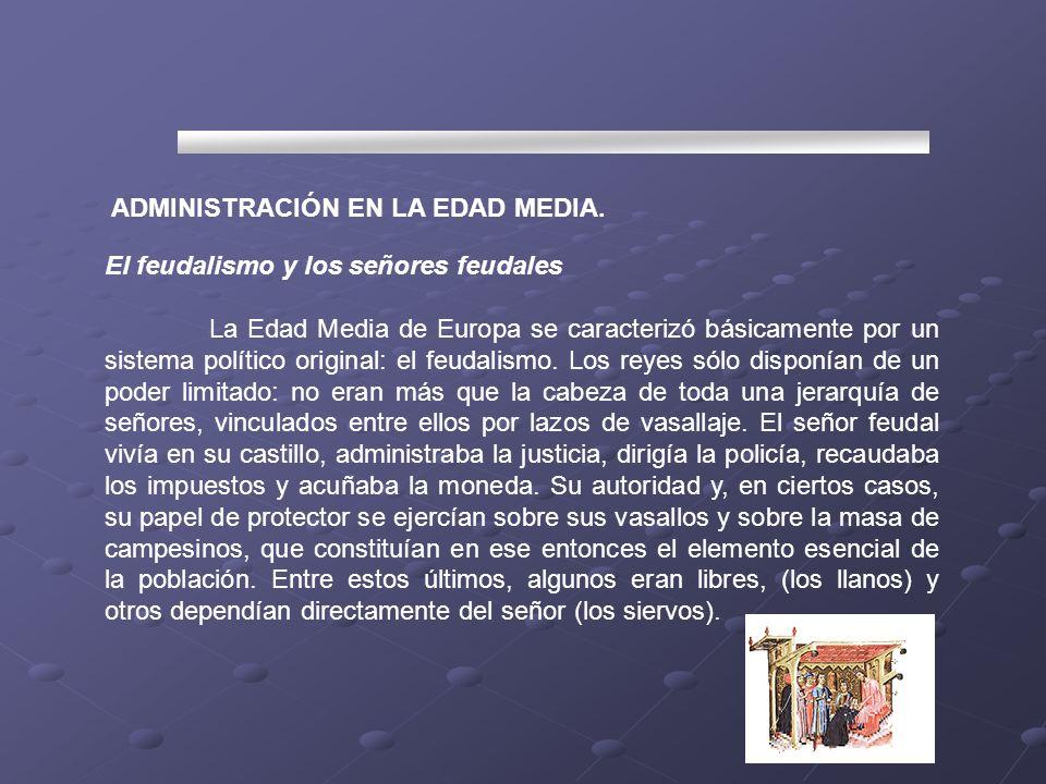 ADMINISTRACIÓN EN LA EDAD MEDIA.
