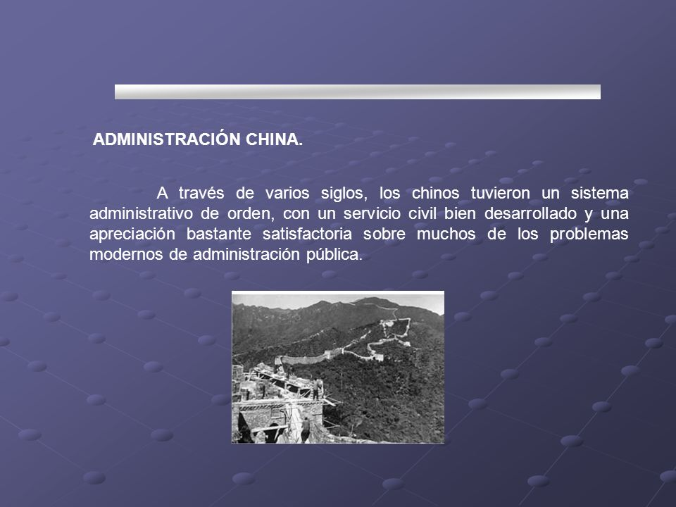 ADMINISTRACIÓN CHINA.