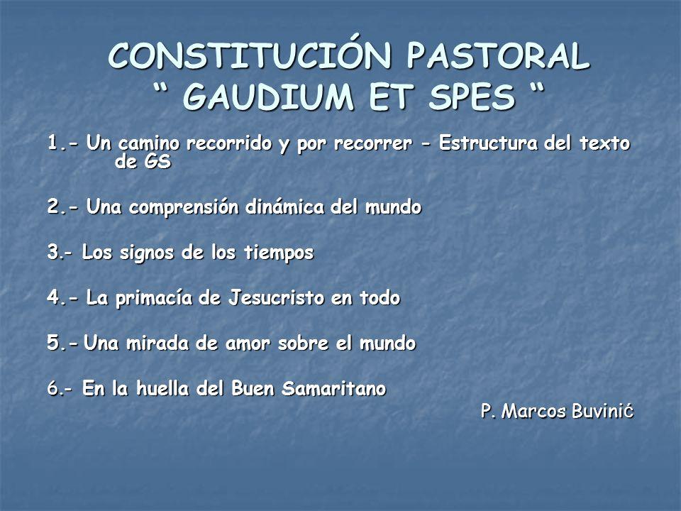 CONSTITUCIÓN PASTORAL GAUDIUM ET SPES