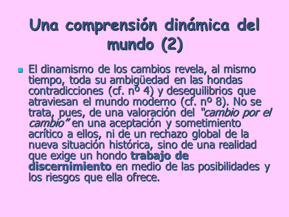 Una comprensión dinámica del mundo (2)