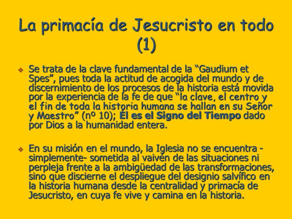La primacía de Jesucristo en todo (1)