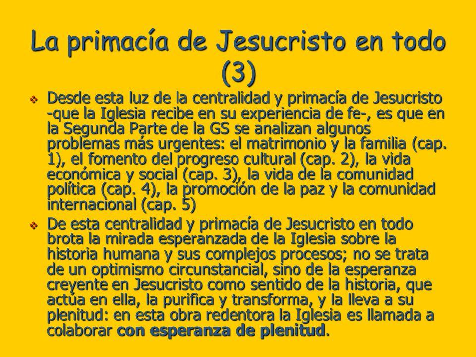 La primacía de Jesucristo en todo (3)