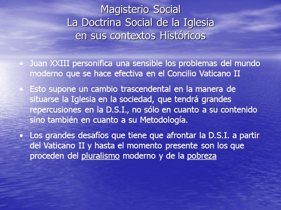Magisterio Social La Doctrina Social de la Iglesia en sus contextos Históricos