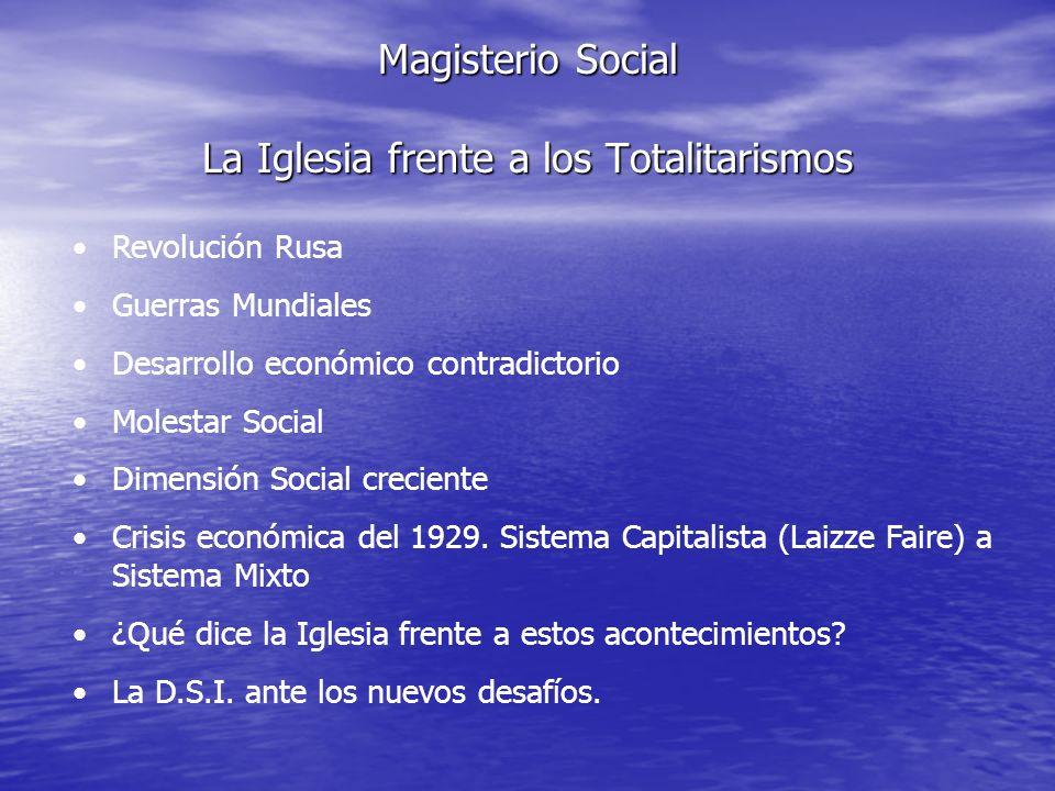 Magisterio Social La Iglesia frente a los Totalitarismos