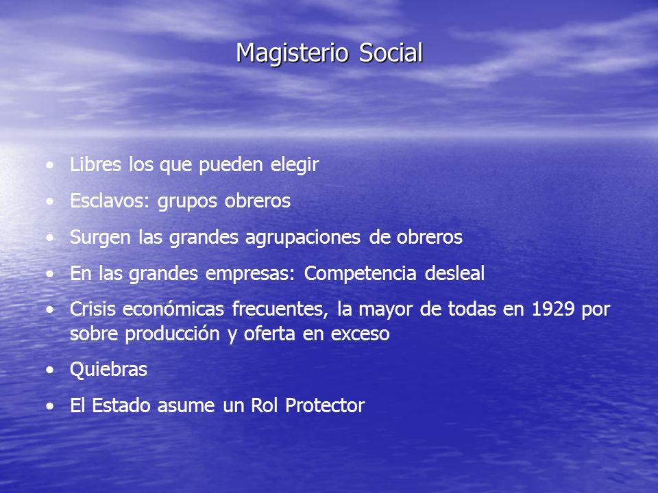 Magisterio Social Libres los que pueden elegir