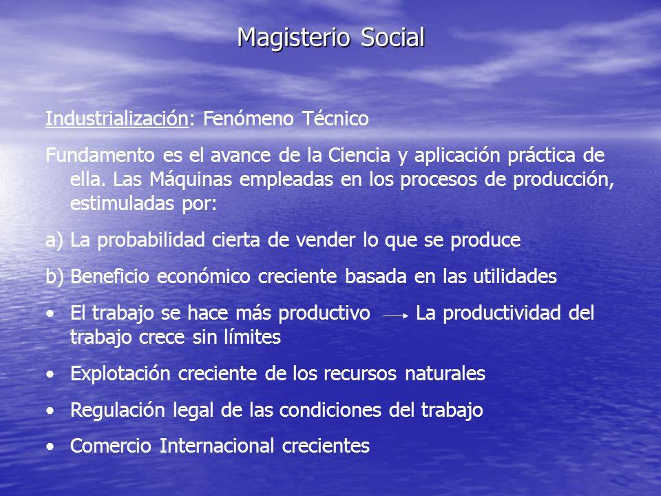 Magisterio Social Industrialización: Fenómeno Técnico