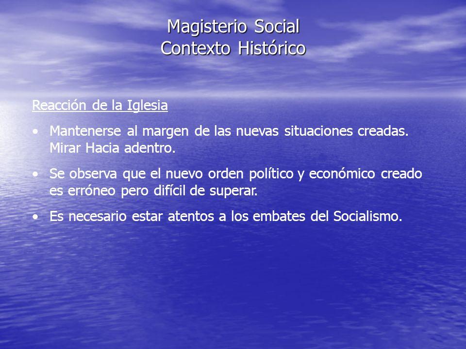 Magisterio Social Contexto Histórico