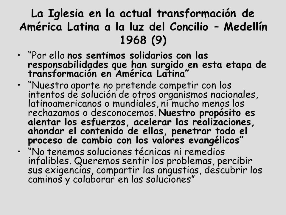 La Iglesia en la actual transformación de América Latina a la luz del Concilio – Medellín 1968 (9)