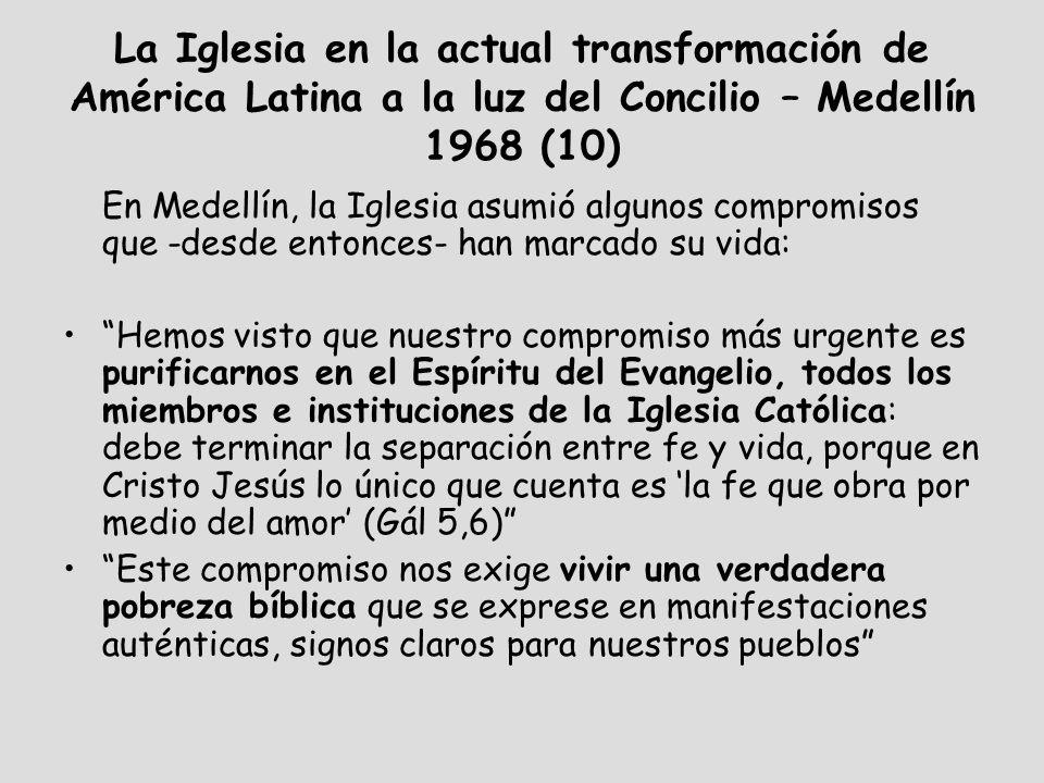 La Iglesia en la actual transformación de América Latina a la luz del Concilio – Medellín 1968 (10)