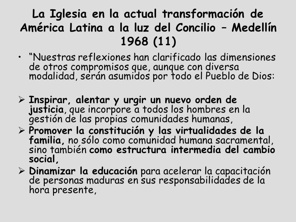 La Iglesia en la actual transformación de América Latina a la luz del Concilio – Medellín 1968 (11)