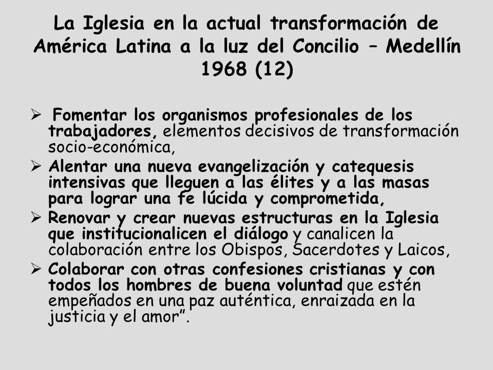 La Iglesia en la actual transformación de América Latina a la luz del Concilio – Medellín 1968 (12)