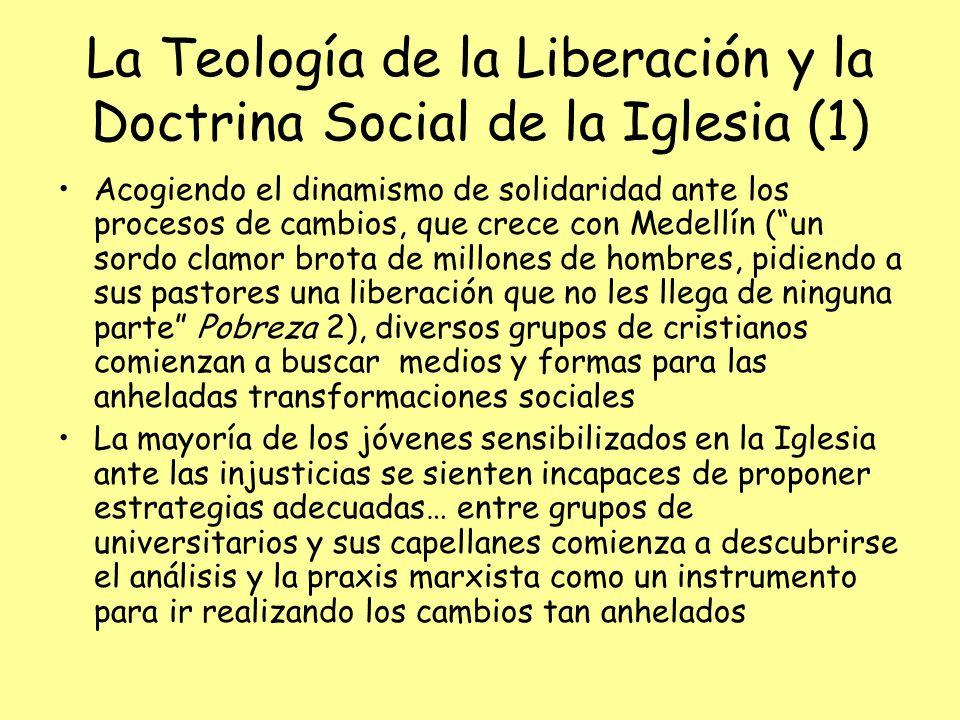 La Teología de la Liberación y la Doctrina Social de la Iglesia (1)