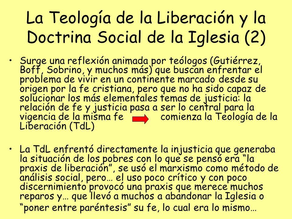 La Teología de la Liberación y la Doctrina Social de la Iglesia (2)