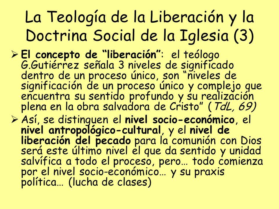 La Teología de la Liberación y la Doctrina Social de la Iglesia (3)