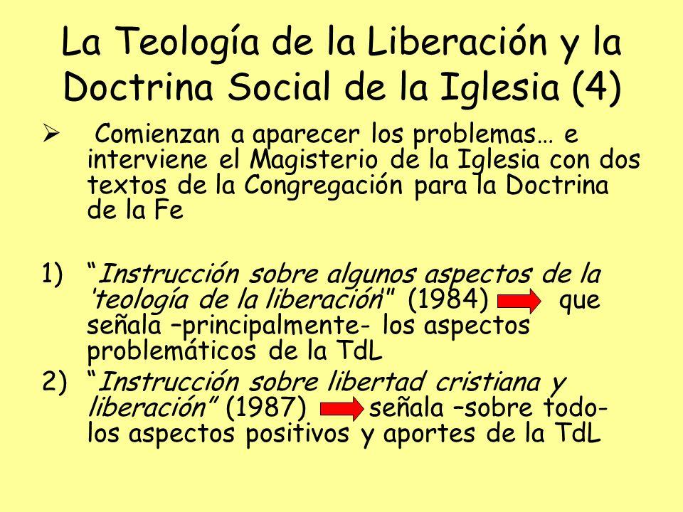 La Teología de la Liberación y la Doctrina Social de la Iglesia (4)