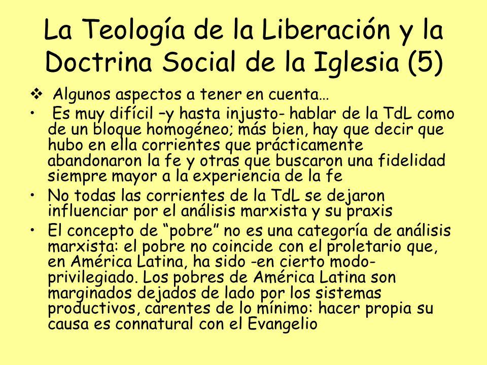 La Teología de la Liberación y la Doctrina Social de la Iglesia (5)