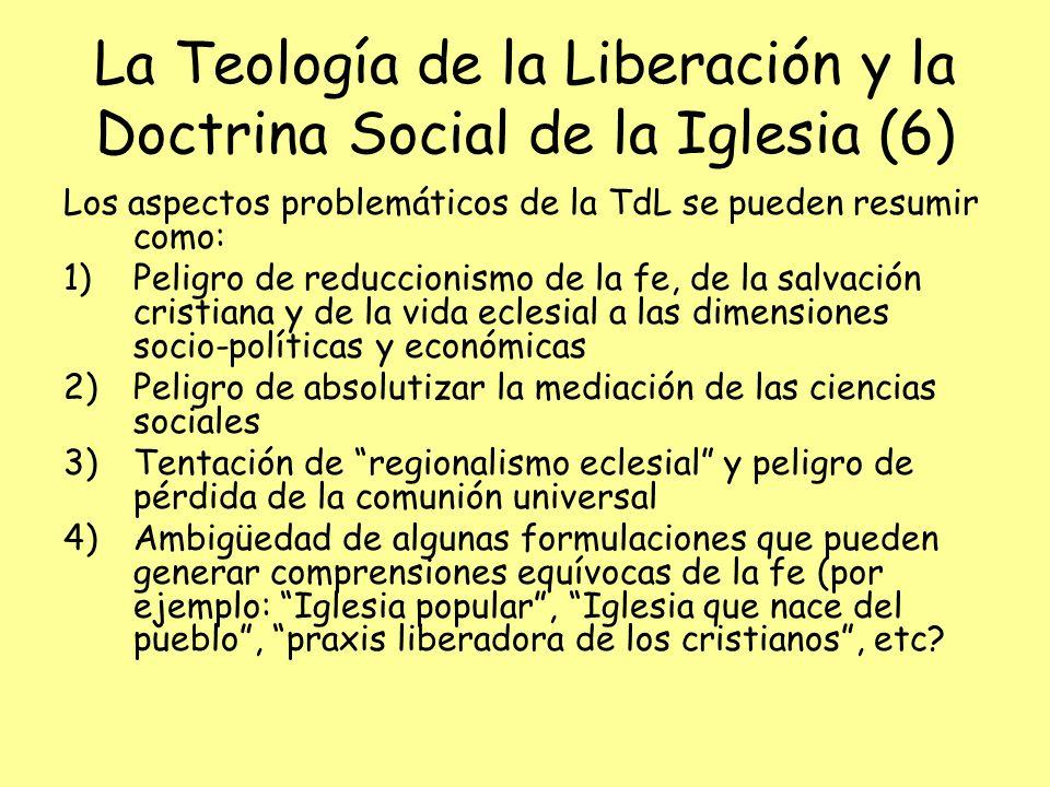 La Teología de la Liberación y la Doctrina Social de la Iglesia (6)