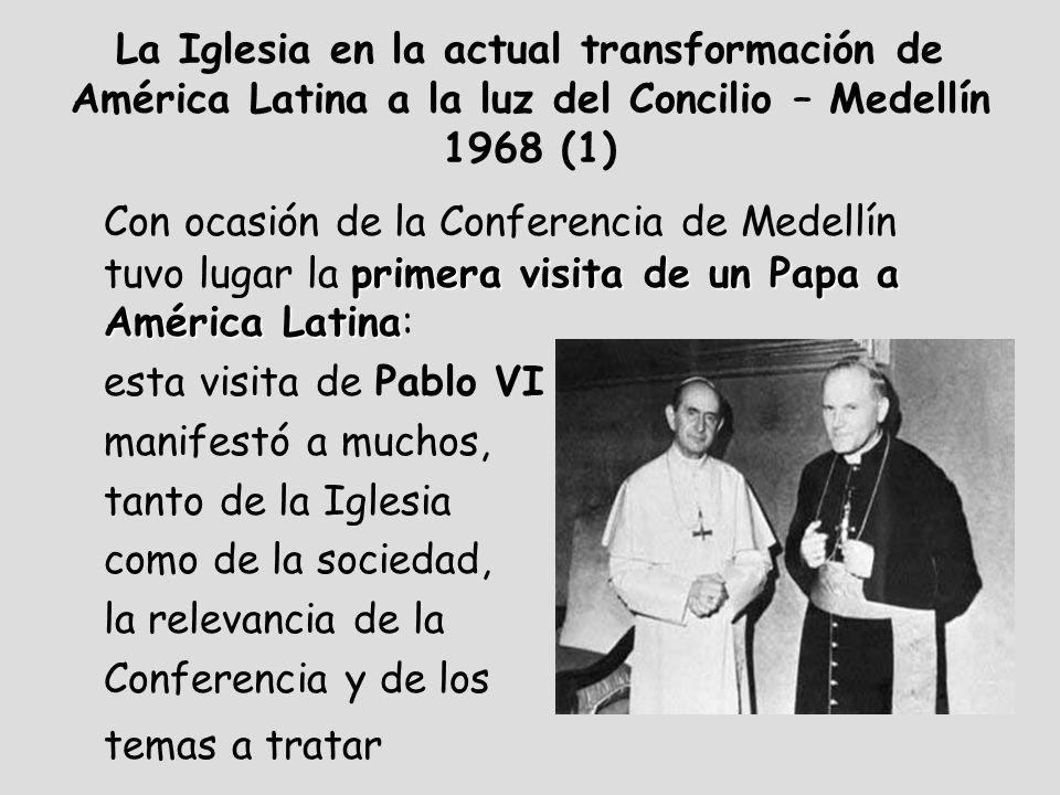La Iglesia en la actual transformación de América Latina a la luz del Concilio – Medellín 1968 (1)
