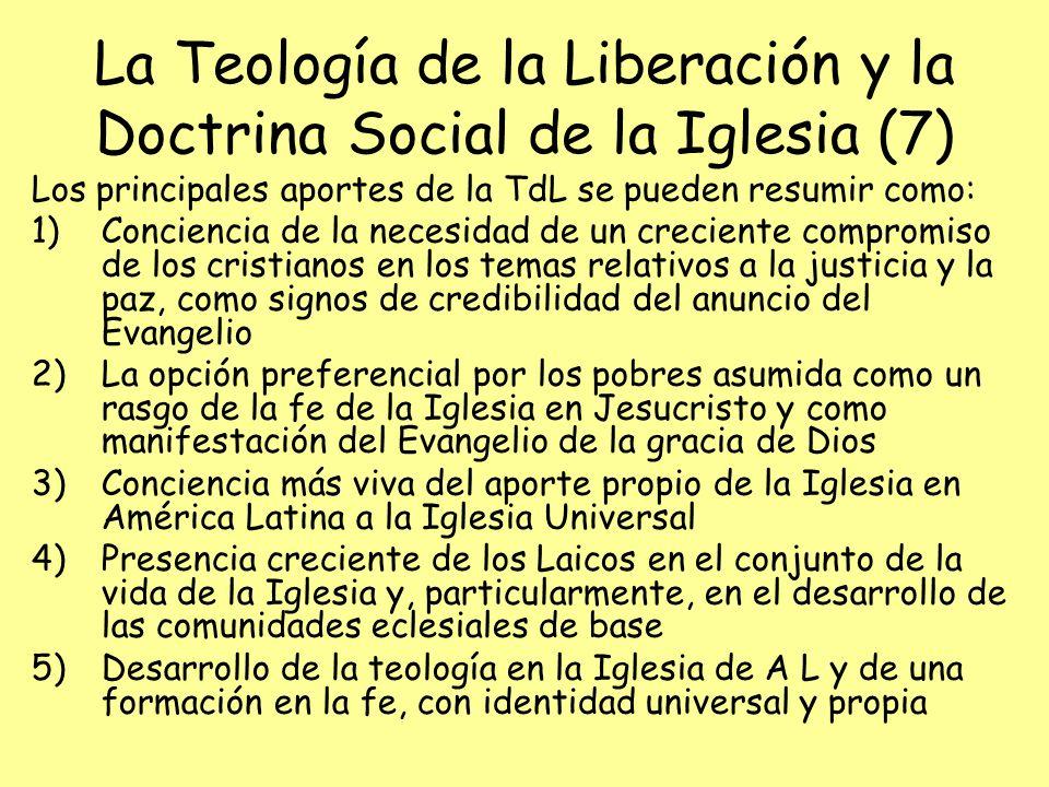 La Teología de la Liberación y la Doctrina Social de la Iglesia (7)