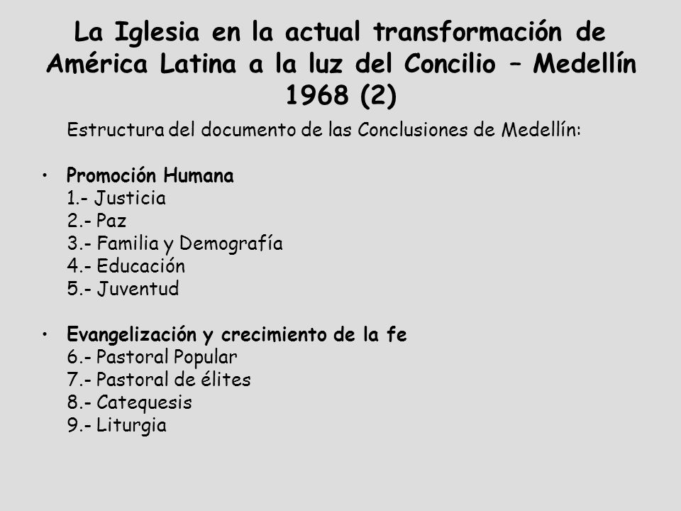 La Iglesia en la actual transformación de América Latina a la luz del Concilio – Medellín 1968 (2)