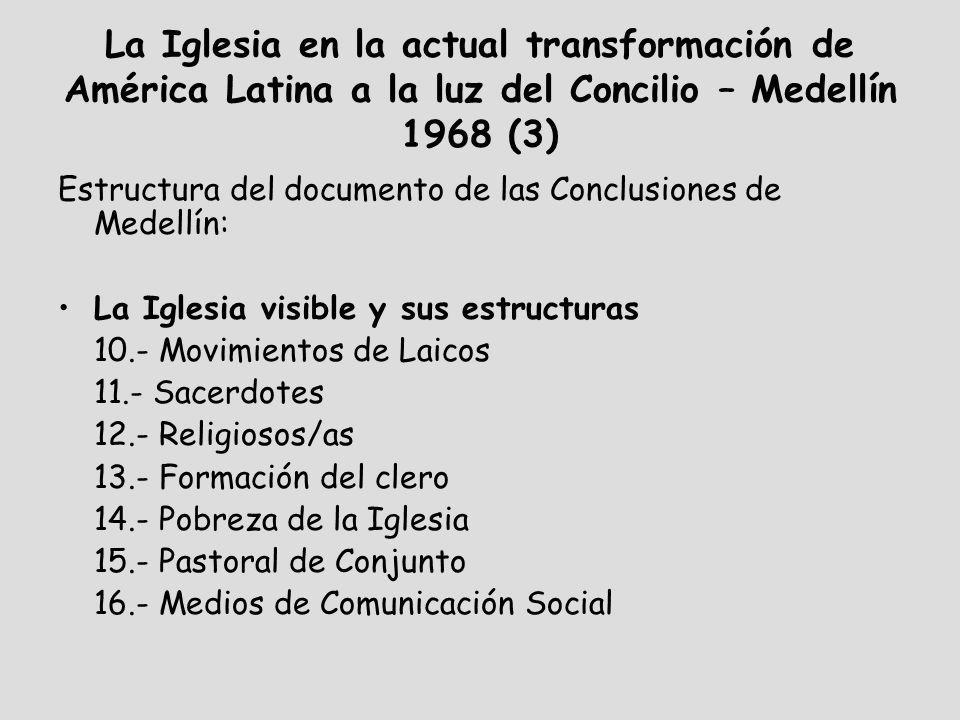 La Iglesia en la actual transformación de América Latina a la luz del Concilio – Medellín 1968 (3)