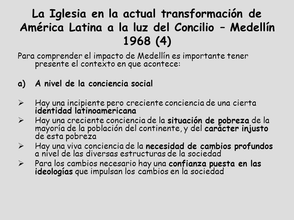 La Iglesia en la actual transformación de América Latina a la luz del Concilio – Medellín 1968 (4)