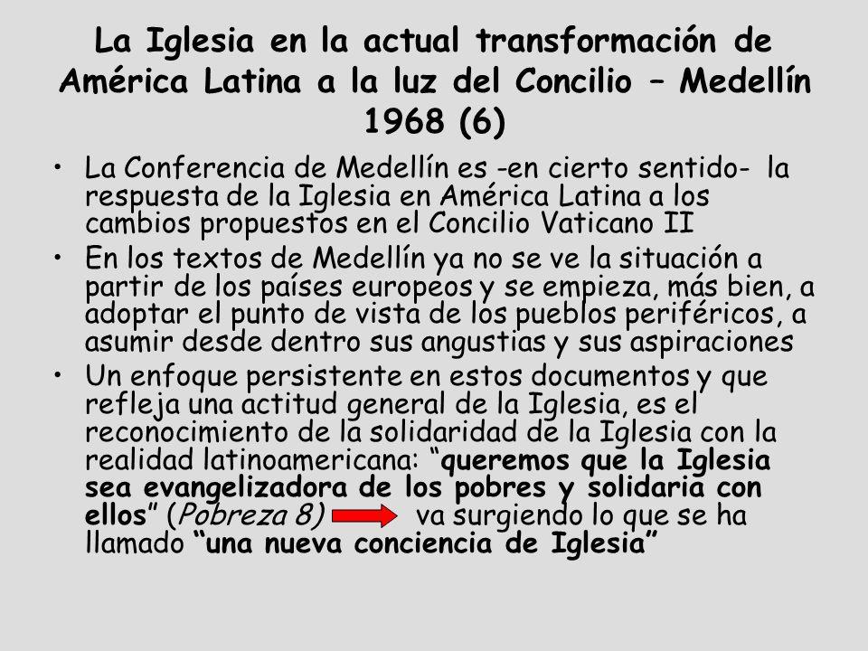 La Iglesia en la actual transformación de América Latina a la luz del Concilio – Medellín 1968 (6)