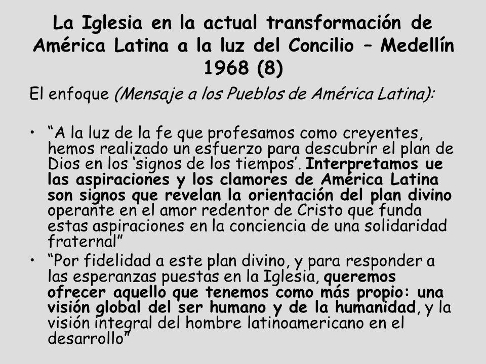 La Iglesia en la actual transformación de América Latina a la luz del Concilio – Medellín 1968 (8)