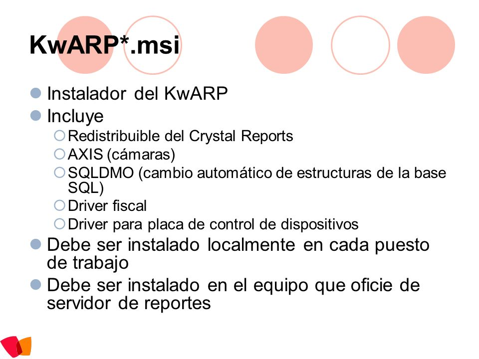 KwARP*.msi Instalador del KwARP Incluye