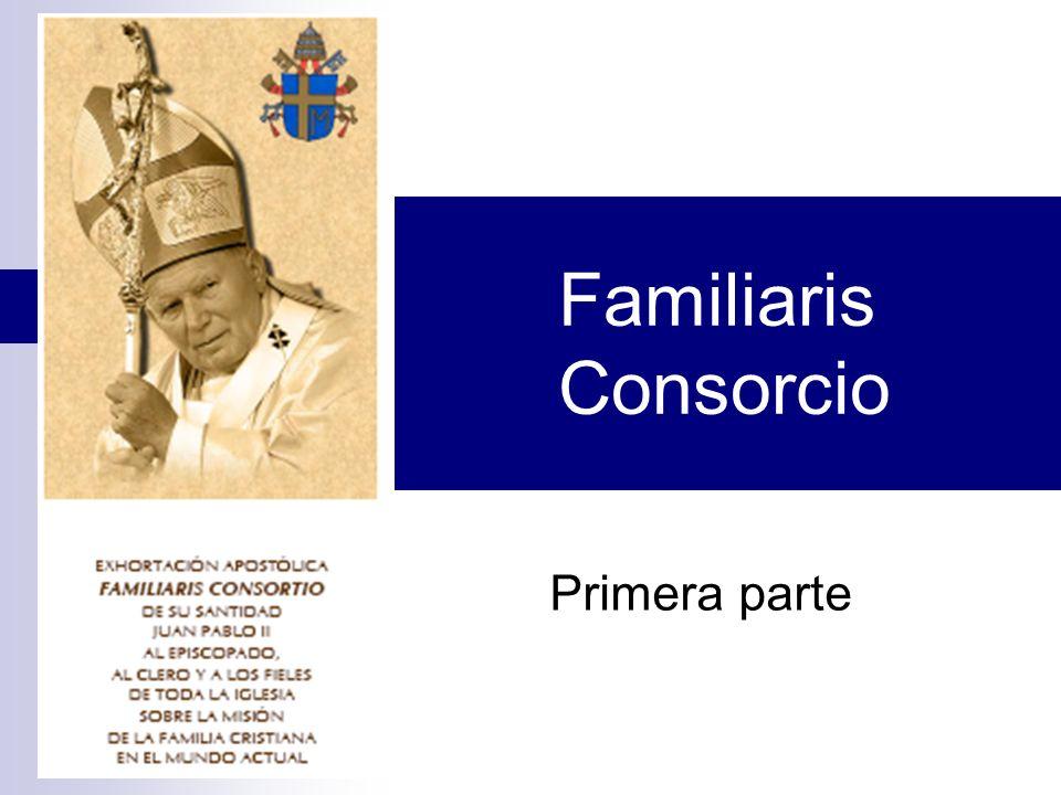 Familiaris Consorcio Primera parte