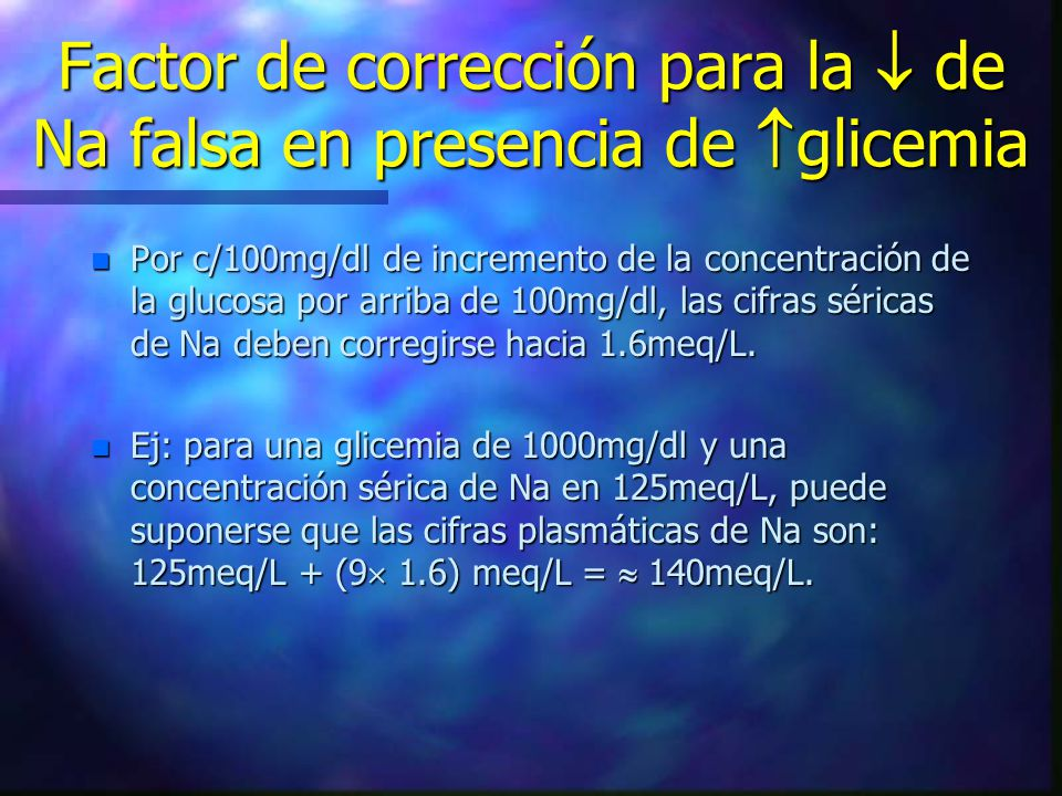 Factor de corrección para la  de Na falsa en presencia de glicemia