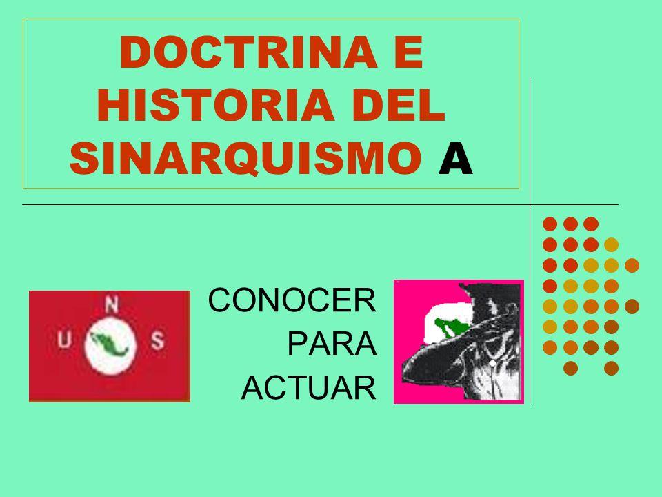 DOCTRINA E HISTORIA DEL SINARQUISMO A