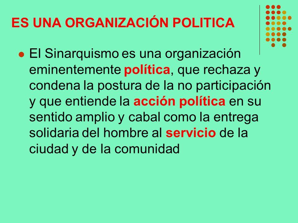ES UNA ORGANIZACIÓN POLITICA