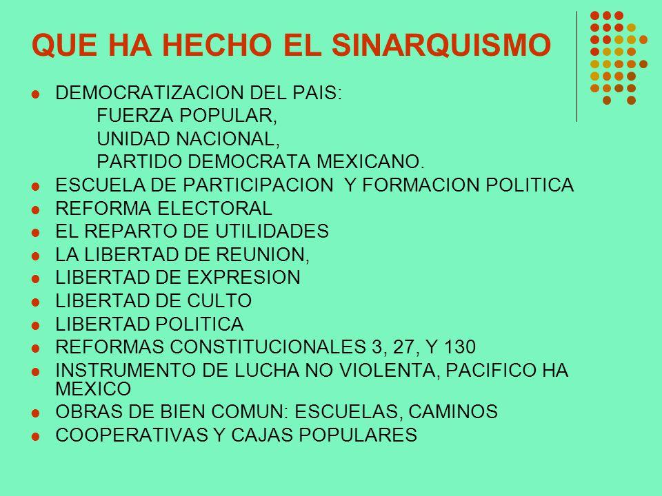 QUE HA HECHO EL SINARQUISMO