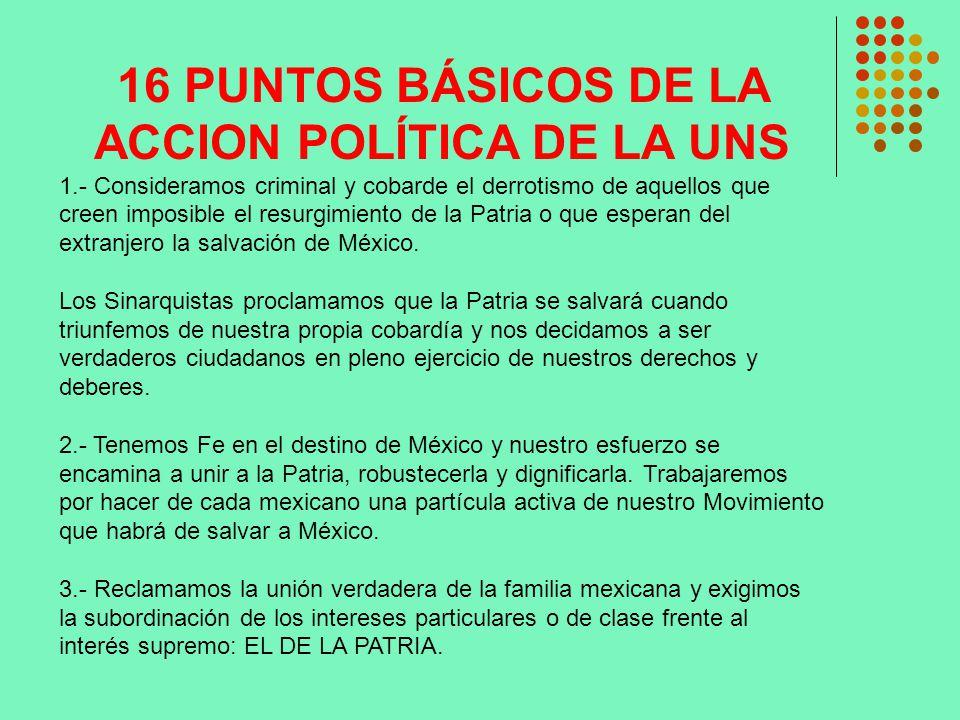 16 PUNTOS BÁSICOS DE LA ACCION POLÍTICA DE LA UNS